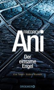 Günter Keil, Guenter Keil, Friedrich Ani, Der einsame Engel, Droemer, Rezension, Literatur, Blog