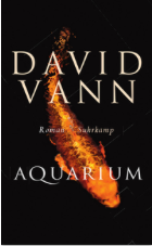 Günter Keil, Guenter Keil, David Vann, Aquarium, Rezension, Literatur, Blog