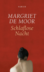 Margriet De Moor, Schlaflose Nacht, Günter Keil, Literaturblog, Rezension, Hanser