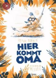 Hier kommt Oma, Stefan Boonen, Melvin, Rezension, Literaturblog, Günter Keil