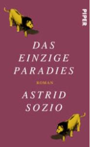 Das einzige Paradies, Piper, Astrid Sozio, Günter Keil, Literaturblog, Rezension