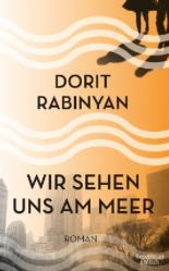 dorit rabinyan, wir sehen uns am meer, interview, günter keil, literaturblog