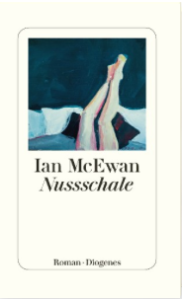 ian mc ewan, nussschale, rezension, literaturblog, günter keil