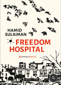 hamid sulaiman, freedom hospital, rezension, literaturblog, günter keil