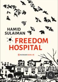 hamid sulaiman, freedom hospital, rezension, literaturblog, günter keil