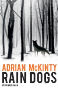 adrian mckinty, rain dogs, rezension, literaturblog, günter keil