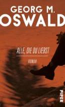georg m. oswald, alle, die du liebst, interview, günter keil, literaturblog