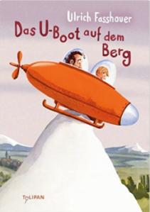 ulrich fasshauer, das u-boot-auf dem berg, rezension, günter keil, literaturblog