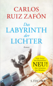 carlos ruiz zafón, das labyrinth des Lichts, Rezension, Günter Keil