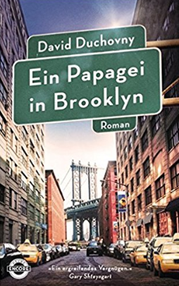 david duchovny, ein papagei in brooklyn, rezension, günter keil, literaturblog