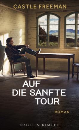castle freeman, auf die sanfte tour, rezension, literaturblog günter keil
