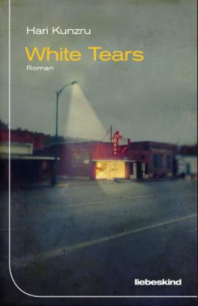 hari kunzru, white tears, rezension, literaturblog, günter keil