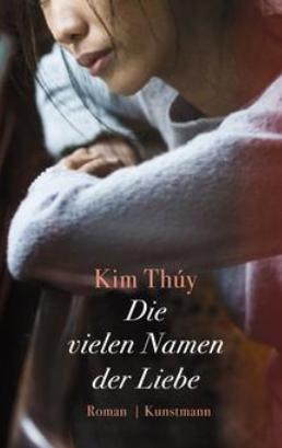 kim thuy, die vielen Namen der Liebe, Rezension, Günter Keil