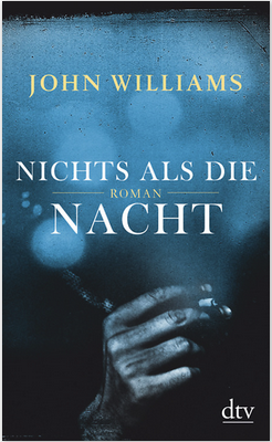 john williams, nichts als die nacht, rezension, günter keil, literaturblog