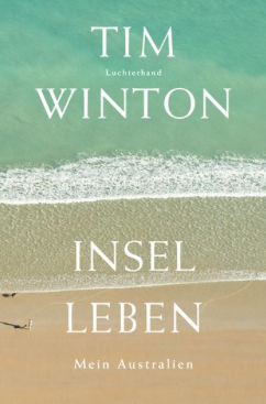 tim winton, inselleben, rezension, günter keil