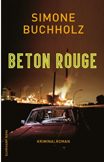 simone buchholz, beton rouge, rezension, günter keil, blog