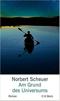 norbert scheuer, am grund des universums, rezension, günter keil, blog