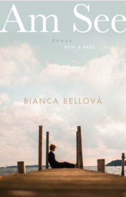 monica bellova, am see, rezension, günter keil, literaturblog