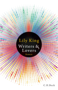 Lily King, Writers Lovers, C.H. Beck, Rezension, Literaturblog, Günter Keil