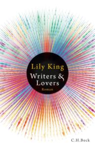 Lily King, Writers Lovers, C.H. Beck, Rezension, Literaturblog, Günter Keil